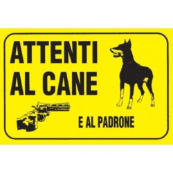 CARTELLO 'ATTENTI AL CANE E AL PADRONE' - CM. 20 X 30