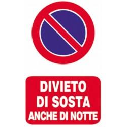 CARTELLO 'DIVIETO DI SOSTA ANCHE DI NOTTE' - CM. 20 X 30