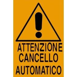 CARTELLO 'ATTENZIONE CANCELLO' - CM. 20 X 30