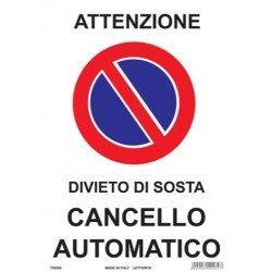 CARTELLO 'DIVIETO DI SOSTA CANCELLO AUTOMATICO' - CM. 25 X 35