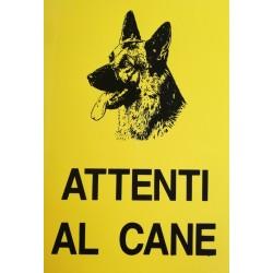 CARTELLO 'ATTENTI AL CANE' - CM. 20 X 30