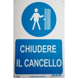CARTELLO 'CHIUDERE IL CANCELLO'- CM. 20 X 30