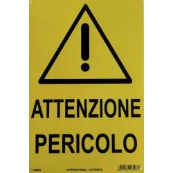 CARTELLO 'ATTENZIONE PERICOLO' - CM. 20 X 30